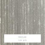 Råsilke / Lys grå
